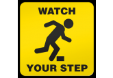 """Watch Your Step"" Ultra Durable Floor Sign ( 17"" x 17"" )"