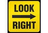 """Look Right"" Ultra Durable Floor Sign ( 17"" x 17"" )"